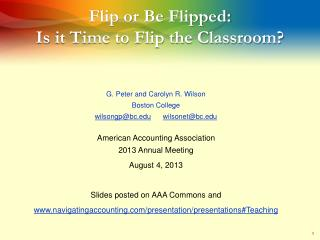 Flip or Be Flipped: Is  it Time to Flip the Classroom ?