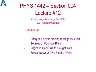 PHYS 1442 – Section 004  Lecture #12