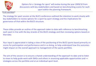 Content BUCS strategy Outlining areas for benchmarking aligned to strategy