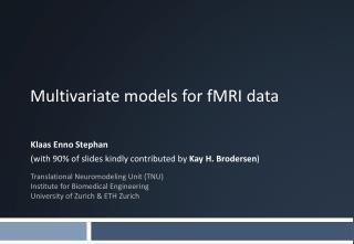 Multivariate  models for fMRI  data