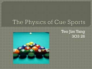 The Physics of Cue Sports