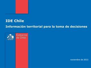 IDE Chile Información territorial para la toma de decisiones
