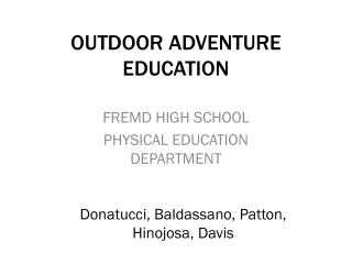 OUTDOOR ADVENTURE EDUCATION