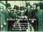 Chapter 11 Robber Barons and Rebels