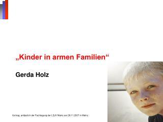 Kinder in armen Familien    Gerda Holz