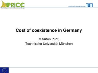 Cost of coexistence in Germany