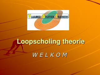 Loopscholing theorie