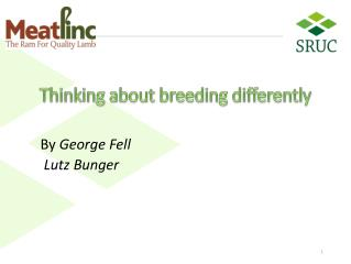 Thinking about breeding  differently