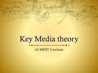Key Media theory