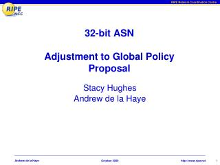 32-bit ASN Adjustment to Global Policy Proposal