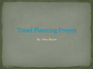 Travel Planning Project