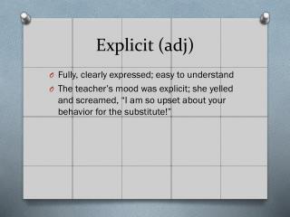 Explicit ( adj )