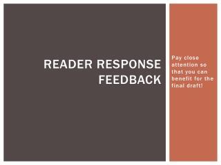 Reader response feedback
