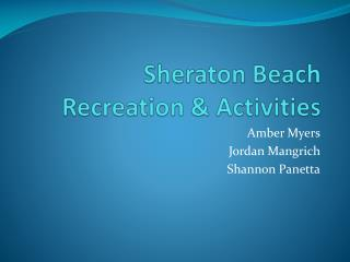 Sheraton Beach Recreation & Activities