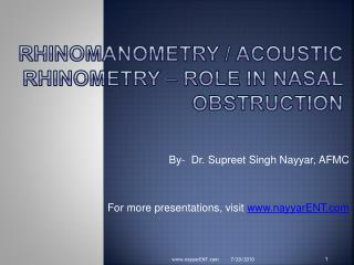 Rhinomanometry /  Acoustic  rhinometry – role in nasal obstruction