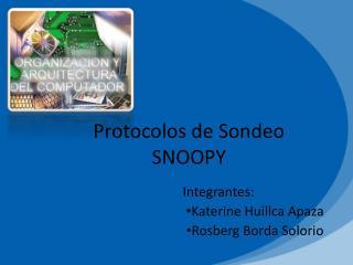 Protocolos de Sondeo SNOOPY