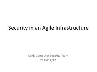 Security in an Agile Infrastructure