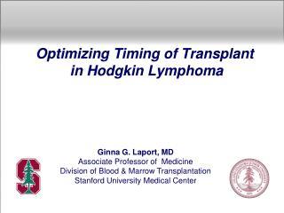 Optimizing Timing of Transplant  in Hodgkin Lymphoma