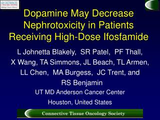 Dopamine May Decrease Nephrotoxicity in Patients Receiving High-Dose Ifosfamide