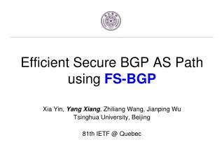 Efficient Secure BGP AS Path using  FS-BGP