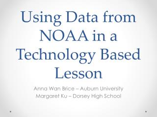 Using Data from NOAA in a Technology Based Lesson