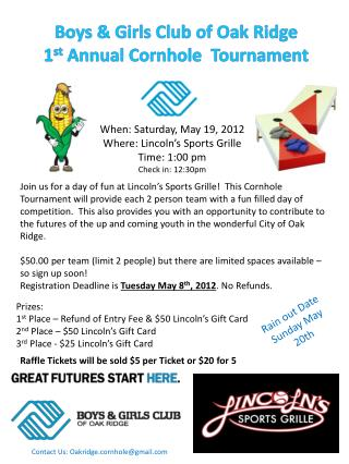 Boys & Girls Club of Oak Ridge 1 st  Annual  Cornhole   Tournament