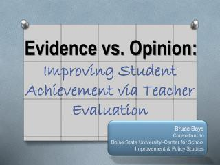 Evidence vs. Opinion: