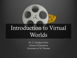 Introduction to Virtual Worlds