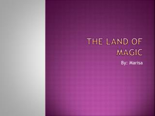 The Land of Magic