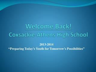 Welcome Back! Coxsackie-Athens High School