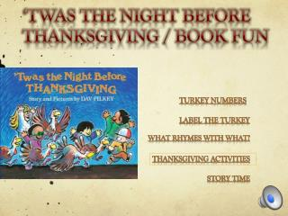 'Twas  the night before thanksgiving / book fun