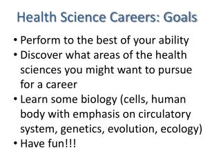 Health Science Careers: Goals