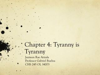 Chapter 4: Tyranny is Tyranny