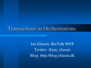 Transactions in Orchestrations