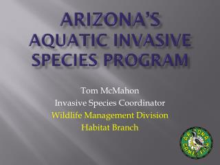 Arizona�s Aquatic Invasive Species Program