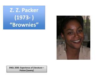 "Z. Z. Packer (1973- ) ""Brownies"""