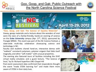 Goo, Goop, and  Gak : Public Outreach with the North Carolina Science Festival