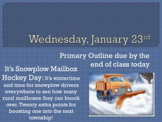 Wednesday, January 23 rd