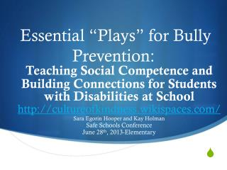 "Essential ""Plays"" for Bully Prevention:"