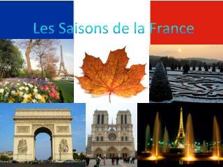 Les Saisonsde la France