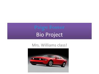 Paige Foster Bio Project