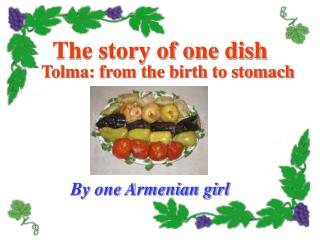 The story of one dish