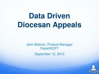 Data Driven  Diocesan Appeals