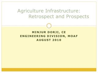 Agriculture Infrastructure: Retrospect and Prospects