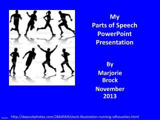 My  Parts of Speech PowerPoint  Presentation