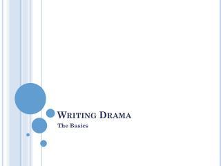 Writing Drama