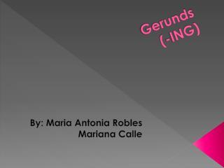 Gerunds (-ING)