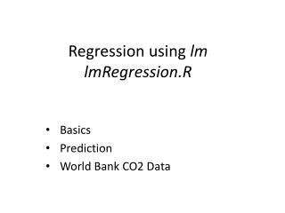 Regression using  lm lmRegression.R