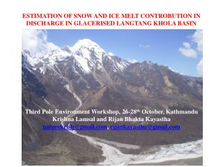 ESTIMATION OF SNOW AND ICE MELT CONTROBUTION IN DISCHARGE IN GLACERISED LANGTANG KHOLA BASIN