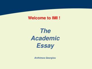 The  Academic  Essay Anthimos  G eorgiou